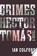 The Crimes of Hector Tomás
