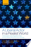 A Liberal Actor in a Realist World
