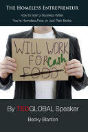 The Homeless Entrepreneur Entrepreneur Is For Anyone Who Wants To Start