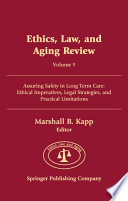Ethics Law And Aging Review Volume 9