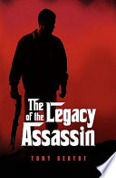 The Legacy Of The Assassin : follow as tyler begins to...