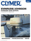Clymer Evinrude Johnson Outboard Shop Manual 1 5 125 Hp 1956 1972