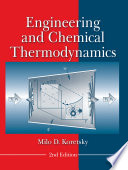Engineering and Chemical Thermodynamics  2nd Edition