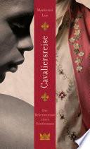 Cavaliersreise  Die Bekenntnisse eines Gentlemans