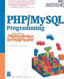 PHP/MySQL Programming for the Absolute Beginner