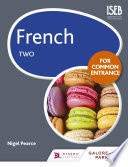 French for Common Entrance Two
