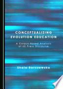 Conceptualizing Evolution Education