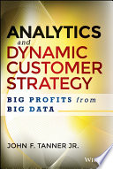 Analytics And Dynamic Customer Strategy