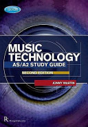 Edexcel AS A2 Music Technology Study Guide