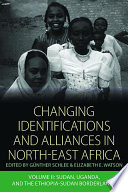 Changing Identifications And Alliances In North East Africa