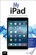 My iPad  Covers iOS 8 on all models of iPad Air  iPad mini  iPad 3rd 4th generation  and iPad 2