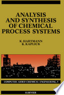 Analysis and Synthesis of Chemical Process Systems