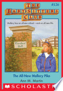 The All New Mallory Pike  The Baby Sitters Club  126