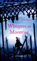 Whispers at Moonrise Most Explosive Installment Yet A