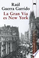 La Gran V  a es New York