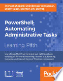PowerShell  Automating Administrative Tasks