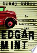 De Buitensporige Lotgevallen Van Edgar Mint