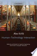 Adaptive Perspectives on Human Technology Interaction   Methods and Models for Cognitive Engineering and Human Computer Interaction