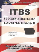 Itbs Success Strategies Level 14 Grade 8 Study Guide  Itbs Test Review for the Iowa Tests of Basic Skills