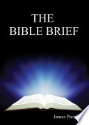 The Bible Brief : books that make up the bible...