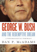 George W  Bush and the Redemptive Dream