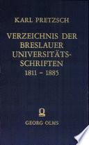 Verzeichnis der Breslauer Universitätsschriften 1811-1885