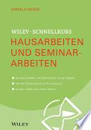 Wiley Schnellkurs Hausarbeiten und Seminararbeiten