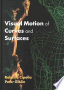 Visual Motion of Curves and Surfaces