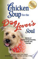 Chicken Soup for the Dog Lover s Soul