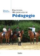 illustration Équitation, 36 exercices de pédagogie
