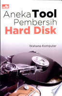 Aneka Tool Pembersih Hard Disk