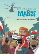 Marzi - Volume 5 - No Solidarity - No Freedom Strikes In Marzi S Little Hometown Help Change The