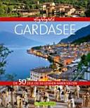 Highlights Gardasee