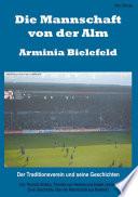 Die Mannschaft von der Alm – Arminia Bielefeld