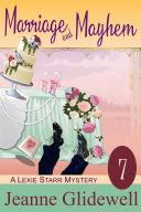 Marriage and Mayhem (A Lexie Starr Mystery, Book 7) Pdf/ePub eBook