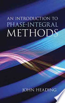 An Introduction to Phase Integral Methods