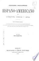 Diccionario enciclopedico hispano americano de literatura  ciencias y artes
