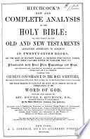 Hitchcock's New and Complete Analysis of the Holy Bible, Or, The Whole of the Old and New Testaments