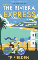 The Riviera Express  A Miss Dimont Mystery  Book 1