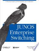 JUNOS Enterprise Switching