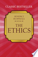 The Ethics  Ethica Ordine Geometrico Demonstrata