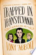 Trapped in Transylvania