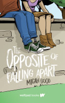 The Opposite of Falling Apart Book