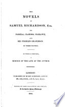 The Novels Of Samuel Richardson Esq To Which Is Prefixed A Memoir Of The Life Of The Author By Sir W Scott