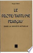 Le protestantisme français dans la société actuelle, 1945-1980
