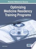 Optimizing Medicine Residency Training Programs