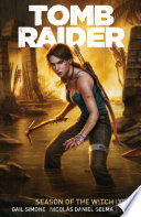 Tomb Raider Volume 1   Season of the Witch