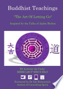 Buddhist Teachings  The Art Of Letting Go  Inspired by the Talks of Ajahn Brahm