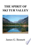 The Spirit of Ski Tur Valley