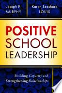 Positive School Leadership